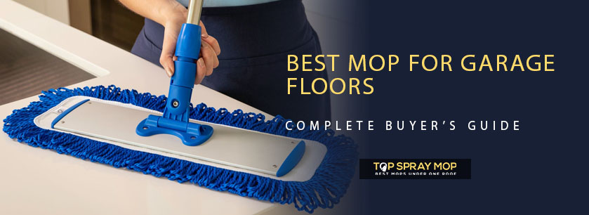 Best mop for garage floors