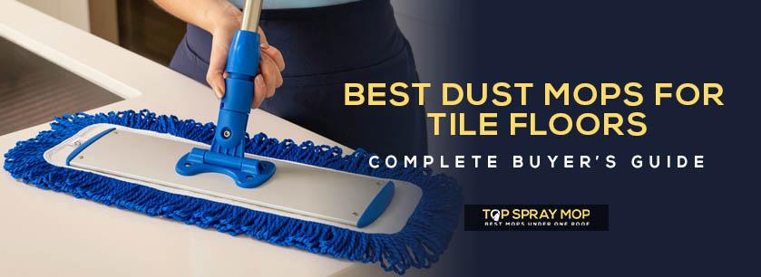 Best dust mops for tile floors