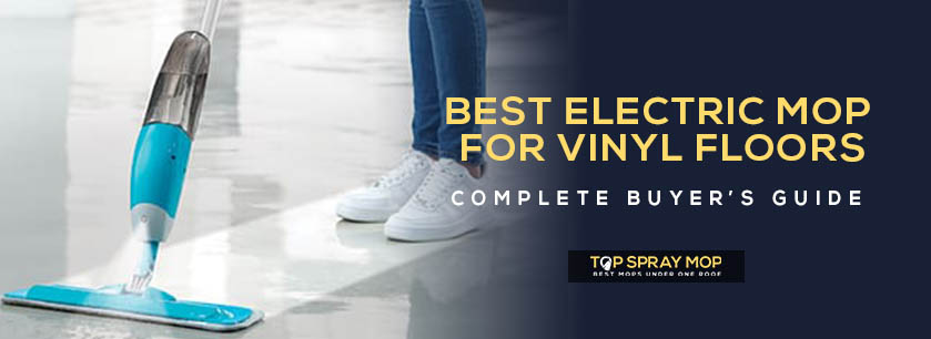 Best electric mop for vinyl floors